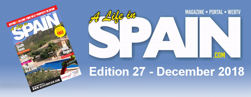 A life in Spain Property Magazine Edition 27 – December 2018 featured Image