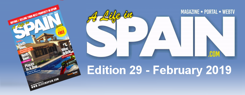 Blog Image for A life in Spain Property Magazine Edition 29 – February 2019 A Life in Spain