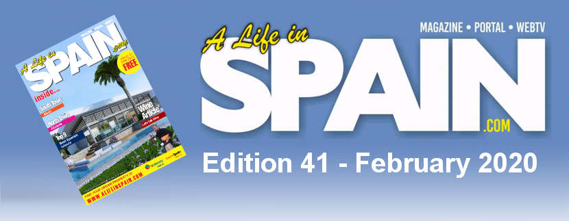 A life in Spain Property Magazine Edition 41 - February 2020 featured Image
