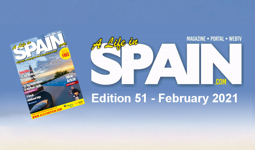 A life in Spain Property Magazine Edition 51 - February 2021 featured Image
