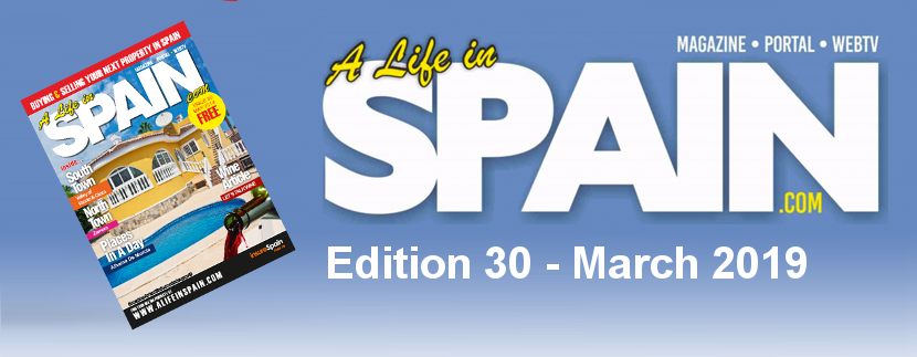 Blog Image for A life in Spain Property Magazine Edition 30 – March 2019 A Life in Spain