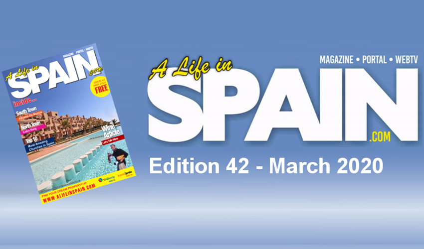 Blog Image for A life in Spain Property Magazine Edition 42 - March 2020 A Life in Spain