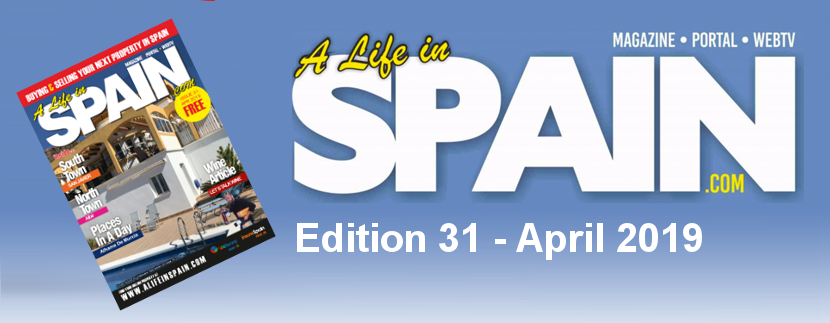 Blog Image for A life in Spain Property Magazine Edition 31 – April 2019 A Life in Spain