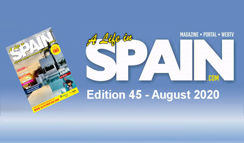 Blog Image for A life in Spain Property Magazine Edition 45 - August 2020 A Life in Spain