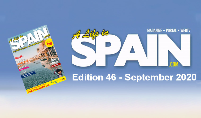Blog Image for A life in Spain Property Magazine Edition 46 - September 2020 A Life in Spain