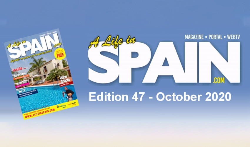 Blog Image for A life in Spain Property Magazine Edition 47 - October 2020 A Life in Spain